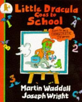 Little Dracula Goes to School (Little Dracula Series)