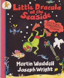 Little Dracula at the Seaside (Little Dracula Series)