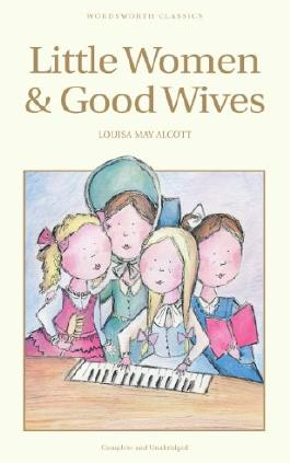 Little Women & Good Wives (Children's Classics)