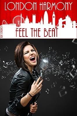 London Harmony: Feel the Beat