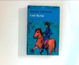 Lord Byron Roman einer Leidenschaft