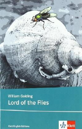 Lord of the Flies: Englische Lektüre ab dem 6. Lernjahr von Golding. William (2012) Broschiert