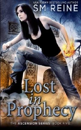 Lost in Prophecy: An Urban Fantasy Novel: 5 (The Ascension Series)