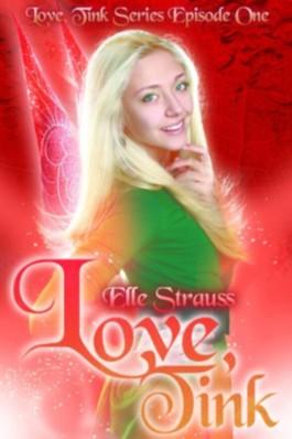 Love, Tink (Love Tink Series)