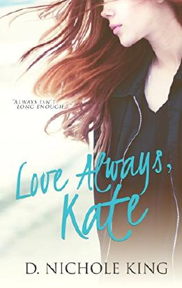 Love Always, Kate (Love Always Series Book 1)