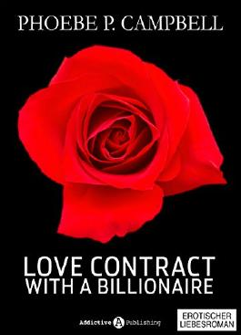 Love Contract with a Billionaire - 11 (Deutsche Version)