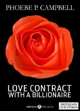Love Contract with a Billionaire - 3 (Deutsche Version) - Erotischer Roman
