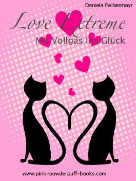 Love Extreme - Mit Vollgas Ins Glück