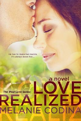 Love Realized (The Real Love Series)