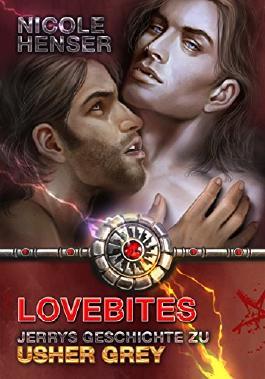 Lovebites - die Geschichte eines jungen Vampirs: Usher Grey (Jerrys Geschichte)