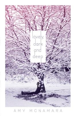 Lovely, Dark and Deep