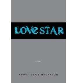Lovestar by Magnason, Andri Snaer ( AUTHOR ) Dec-13-2012 Paperback