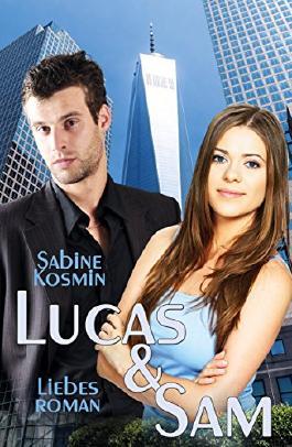 Lucas & Sam: Der etwas andere Liebesroman