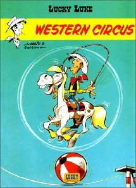 Lucky Luke Tome 5 : Western circus