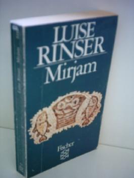 Luise Rinser: Mirjam