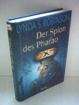 Lynda S. Robinson: Der Spion des Pharao [hardcover]