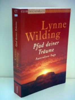 Lynne Wilding: Pfad deiner Träume