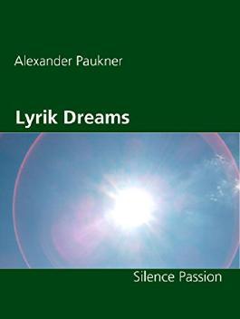 Lyrik Dreams: Silence Passion