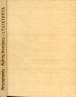 Lysistrata. Lustspiel in drei Akten. Deutsch bearbeitet von J.J.C. Donner. Mit Illustrationen von Aubrey Beardsley.