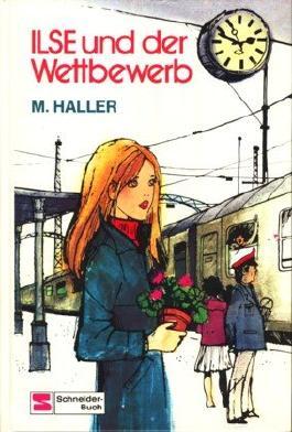 M. Haller: Ilse und der Wettbewerb