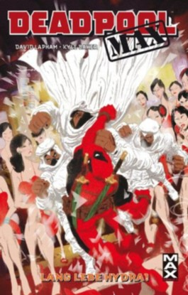 MAXIMUM 46: MARVEL DEADPOOL MAX - LANG LEBE HYDRA! (Marvel)