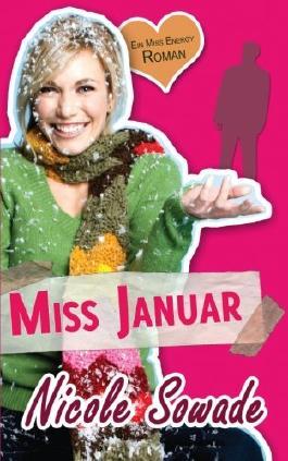 MISS JANUAR - Ein Miss-Energy-Roman: 1