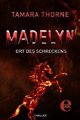 Madelyn - Ort des Schreckens