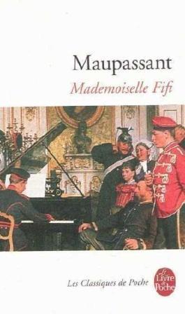 Mademoiselle Fifi de Maupassant, Guy de (1975) Poche