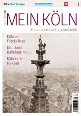 """Magazin """"Mein Köln - Bilder erzählen Geschichte(n)""""Teil 1"""