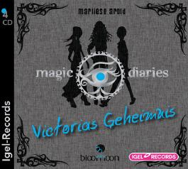 Magic Diaries - Victorias Geheimnis (02)