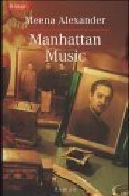 Manhattan music : Roman. Knaur 60826 ; 342660826X Aus dem Amerikan. von Gabriela Schönberger-Klar,