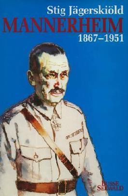 Mannerheim. 1867 - 1951