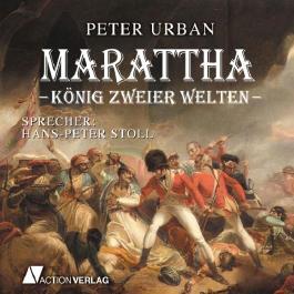 Marattha: König zweier Welten
