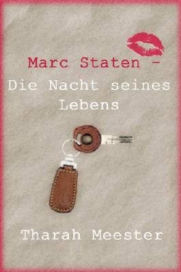 Marc Staten - Die Nacht seines Lebens