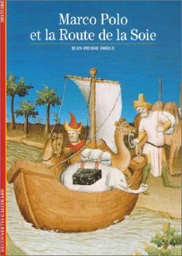 Marco Polo et la Route de la soie