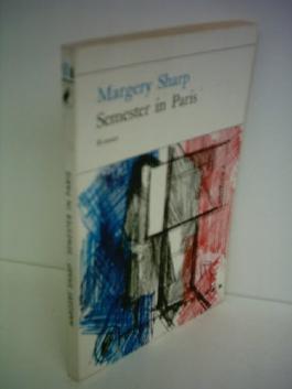 Margery Sharp: Semester in Paris