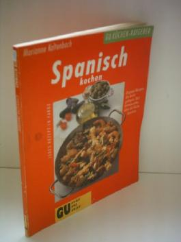 Marianne Kaltenbach: Spanisch kochen