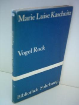 Marie Luise Kaschnitz: Vogel Rock