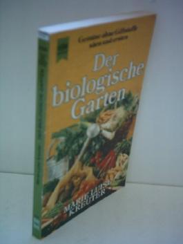 Marie Luise Kreuter: Der biologische Garten