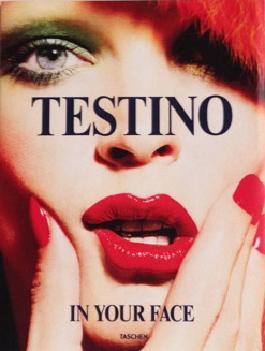 Mario Testino. In Your Face