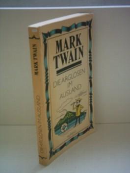 Mark Twain: Die Arglosen im Ausland