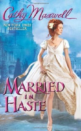 Married in Haste by Maxwell, Cathy (2013) Mass Market Paperback