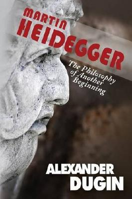 Martin Heidegger: The Philosophy of Another Beginning