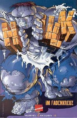 Marvel Exklusiv Nr.12 , Hulk - Im Fadenkreuz, Marvel Comics