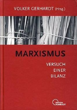 Marxismus. Versuch einer Bilanz.