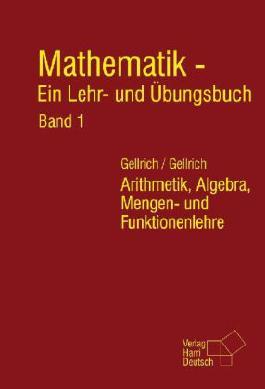 Mathematik - Ein Lehr- und Übungsbuch
