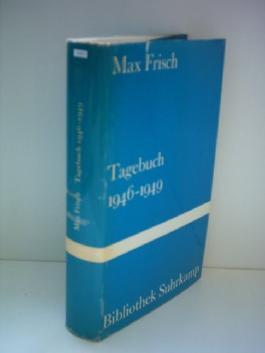 Max Frisch: Tagebuch 1946-1949