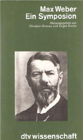 Max Weber: Ein Symposion