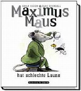 Maximus Maus hat schlechte Laune, Band 4