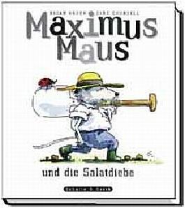 Maximus Maus und die Salatdiebe